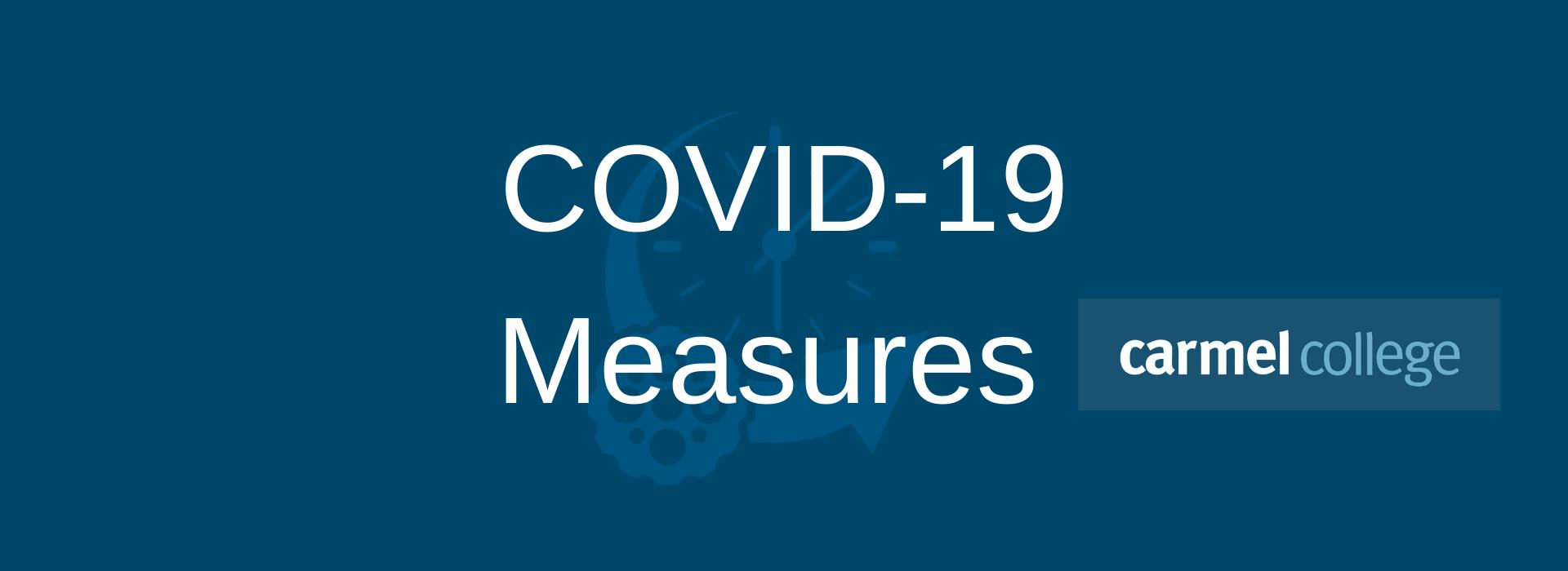 Carmel College COVID-19 Measures